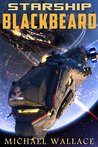 Starship Blackbeard (Starship Blackbeard, #1)