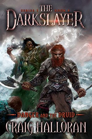 Danger and the Druid (The Darkslayer, #4)