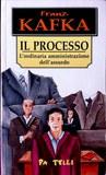 Il processo. L'ordinaria amministrazione dell'assurdo