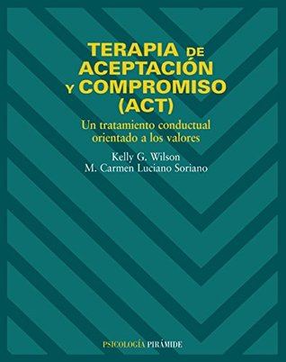 Terapia de aceptacion y compromiso (ACT)