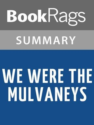 We Were The Mulvaneys by Joyce Carol Oates | Summary & Study Guide