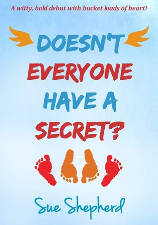 Doesn't Everyone Have A Secret?