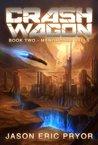 Crash Wagon: Book Two - Menomonee Falls