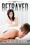Betrayed (Angels of Affection, #1)
