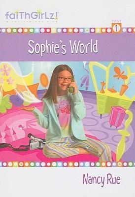 Sophies world sophie 1 by nancy n rue fandeluxe Ebook collections