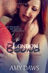London Bound (London Lovers, #3)