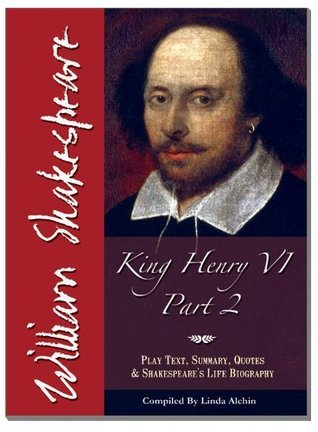 The Ultimate Guide to King Henry VI Part 2