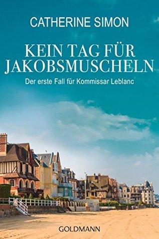kein-tag-fr-jakobsmuscheln-der-erste-fall-fr-kommissar-leblanc