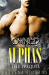 Owned By The Alphas: The Prequel (Werewolves of Yosemite, #0.5)