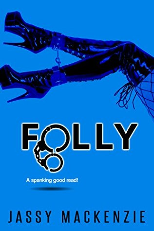 Folly by Jassy Mackenzie