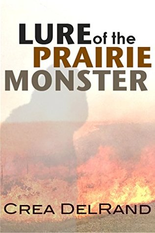 Lure of the Prairie Monster