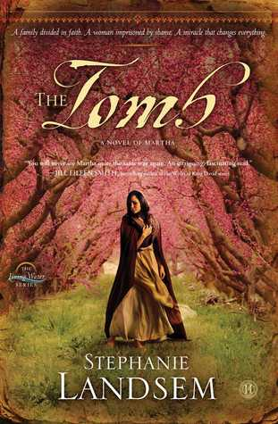 The Tomb: A Novel of Martha(The Living Water 3)