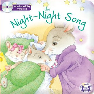 Night-Night Song Padded Board Book with CD: Padded Board Book & Music CD