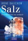 Salz: Ein Urheilmittel neu entdeckt