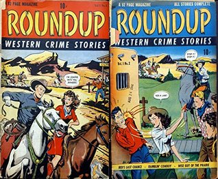 Roundup Western Crime Stories. Issues 1 and 2. Features red's last chance, ramblin cowboy and wise guy of the prairie. Golden Age Digital Comics Wild West Western