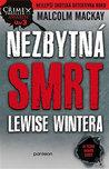 Nezbytná smrt Lewise Wintera by Malcolm Mackay