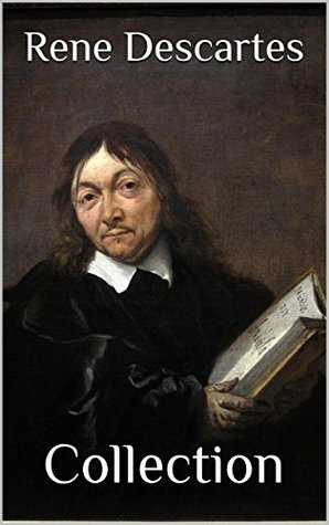 René Descartes: Four Major Works