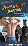 Rump Raiding Raptors (The Janus Key Chronicles #1)