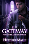 The Gateway of Light and Darkness