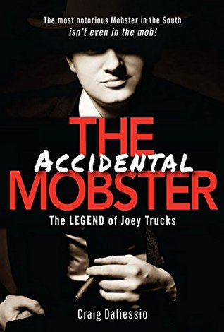 the-legend-of-joey-trucks-the-accidental-mobster