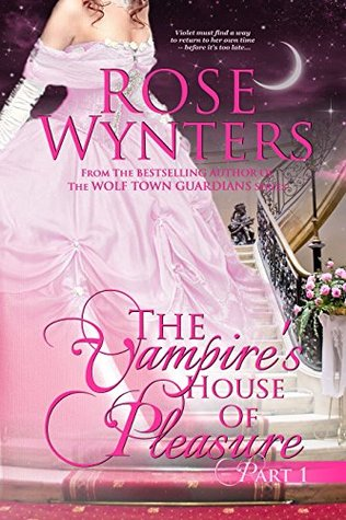 The Vampire's House of Pleasure: Part One