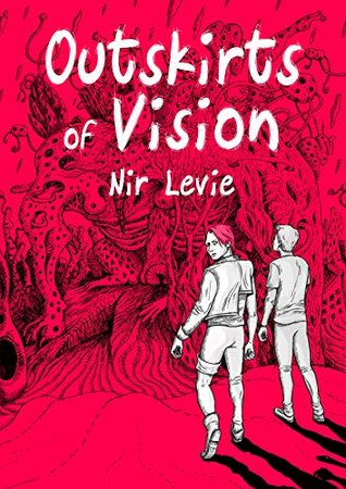 Outskirts of Vision: A Graphic Novel (Outskirts of Vision #1)