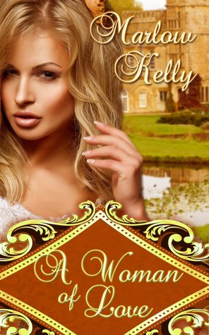 A Woman of Love by Marlow Kelly
