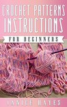 Crochet Pattern Instructions For Beginners