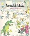 Crocodile Medicine
