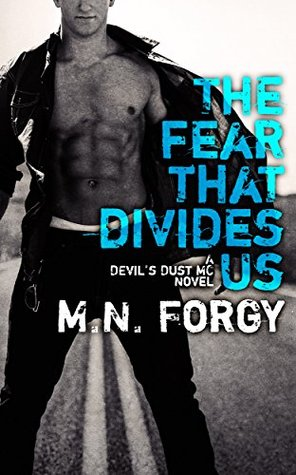 The Fear That Divides Us (The Devils Dust, #3)