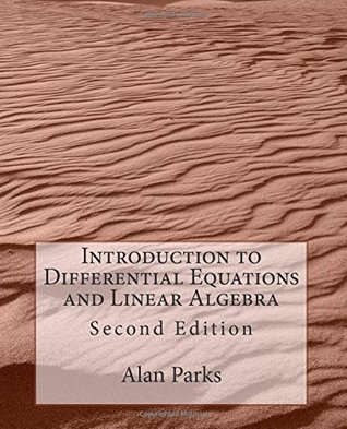 Introduction to Differential Equations and Linear Algebra: Second Edition