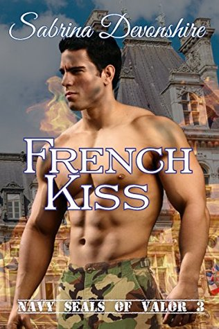 French Kiss (Navy SEALs of Valor, #3)