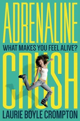 Ebook Adrenaline Crush by Laurie Boyle Crompton PDF!