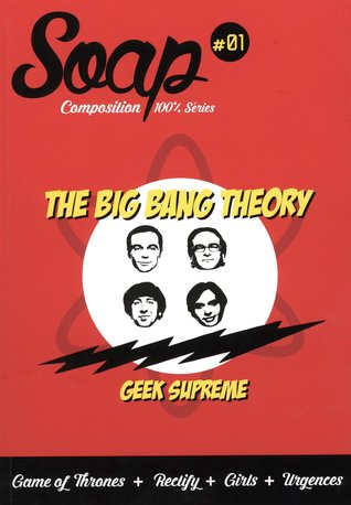 The Big Bang Theory (Soap, #1)