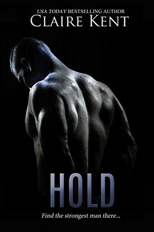 Hold (Hold, #1) by Zannie Adams
