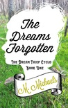 The Dreams Forgotten by Millie Michaels