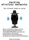Hacking Wireless Networks - The ultimate hands-on guide by Andreas Kolokithas