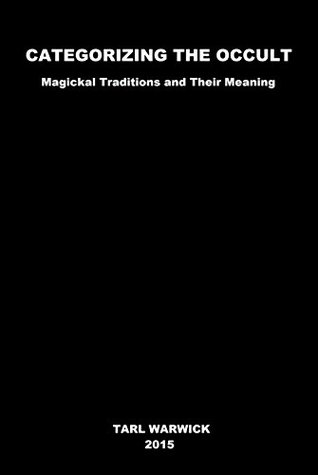 categorizing-the-occult-magickal-traditions-and-their-meaning