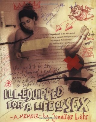 Equipped ill life memoir sex