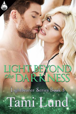 Light Beyond the Darkness (Lightbearer #3)