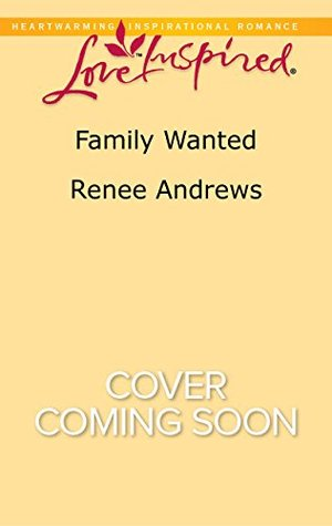 Ebook Family Wanted by Renee Andrews TXT!