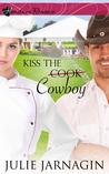 Kiss the Cowboy (Taste of Texas #1)