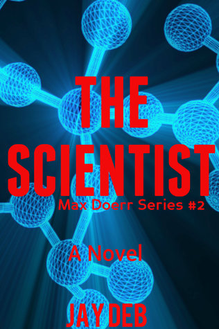 The Scientist (Max Doerr #2)