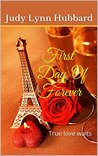 First Day Of Forever: True love waits (Our First Book 4)