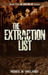 The Extraction List (The Ex...