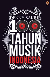 100 Tahun Musik Indonesia - PDF FB2 por Denny Sakrie