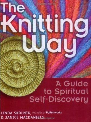 The Knitting Way by Linda T. Skolnik