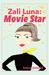 Zali Luna: Movie Star