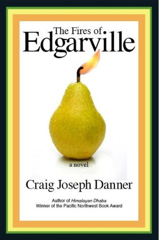 The Fires of Edgarville by Craig Joseph Danner