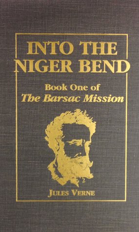 Into the Niger Bend: Barsac Mission, Part 1
